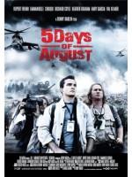 5 дней в августе / 5 дней войны / Кровавый август / 5 Days of August / 5 Days of War