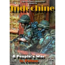 Индокитай: Народная война в цвете / Indochine: A People's War in Colour