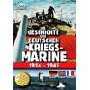 История Германского Военно-Морского Флота 1914-1945 / Die Geschichte der Deutschen Kriegsmarine 1914-1945