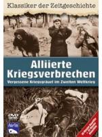 Военные преступления Красной Армии и Союзников / Alliierte Kriegsverbrechen