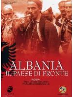 Албания - страна на линии фронта / Albania - Il Paese Di Fronte
