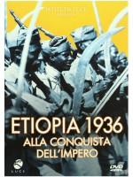Война в Эфиопии: 1936. Завоевание Империи / Etiopia 1936 Alla Conquista Dell'Impero