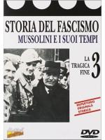 История Фашизма III: Трагический финал / Storia Del Fascismo 3 - La Tragica Fine