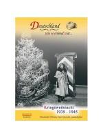 Какой однажды была Германия... Военное Рождество: 1939-1945 / Deutschland wie es einmal war... Kriegsweihnacht 1939-1945