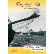 Какой однажды была Германия... Север и Балтийское побережье / Deutschland wie es einmal war... Die Nord - und Ostseeküste