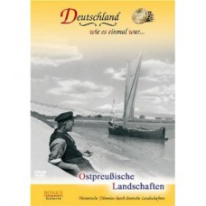 Какой однажды была Германия... Ландшафты Восточной Пруссии / Deutschland wie es einmal war... Ostpreußische Landschaften
