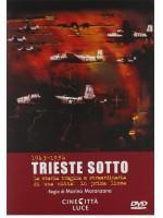 Под нами Триест / Trieste Sotto