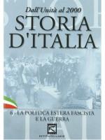 История Италии 1929-1943: войны и внешняя политика фашистов / Storia D'Italia 1929-1943 - La Politica Estera Fascista E La Guerra