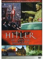 Адольф Гитлер: цветная кинохроника / Hitler in Color