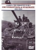 Корея: забытая война. Контратака и безвыходное положение (1951-1953) / Korea: The Forgotten War. Counterattack And Stalemate (1951-1953)