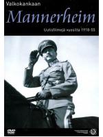 Маннергейм на экране. Кинохроника. 1918-1955 / Valkokankaan Mannerheim