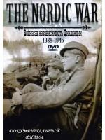 Война за независимость Финляндии 1939-1945 / The Nordic War 1939-1945